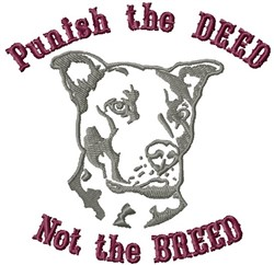 Punish Deed Not Breed embroidery design