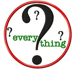 Question Everything embroidery design