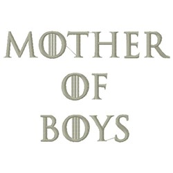 MOTHER OF BOYS embroidery design
