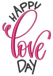 Happy Love Day embroidery design