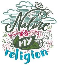 Nature Is My Religion embroidery design