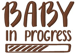 Baby In Progress embroidery design