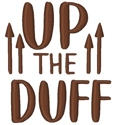 Up The Duff embroidery design