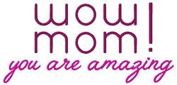 Wow Mom embroidery design