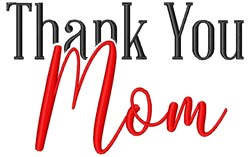 Thank You Mom embroidery design