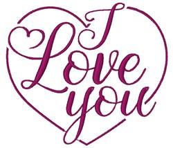 I Love You embroidery design