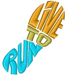 Live To Run embroidery design