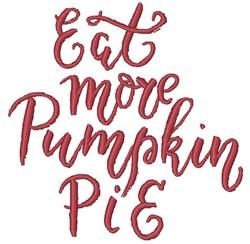 Eat Pumpkin Pie embroidery design