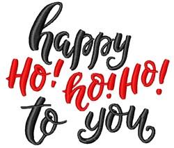 Happy Ho Ho Ho embroidery design