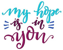 Hope In You embroidery design