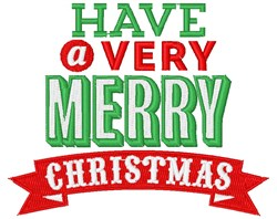 Very Merry Christmas embroidery design