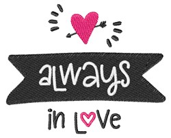 Always In Love embroidery design