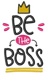 Be The Boss embroidery design
