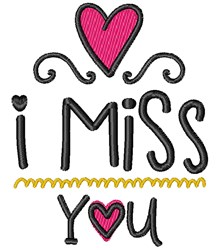 I Miss You embroidery design