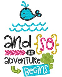 The Adventure Begins embroidery design