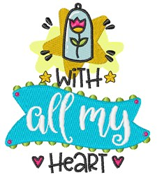 All My Heart embroidery design