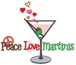 Peace Love Martinis embroidery design