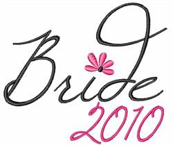 Bride 2010 embroidery design