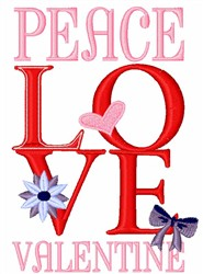 Peace Love Valentine embroidery design