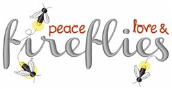 Peace Love Fireflies embroidery design