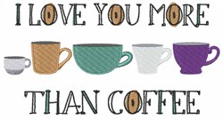 More Than Coffee embroidery design