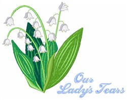 Our Ladys Tears embroidery design
