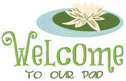 Welcome Our Pad embroidery design