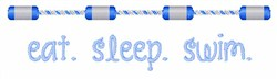 Eat Sleep Swim embroidery design