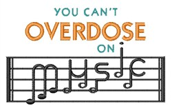 Overdose On Music embroidery design
