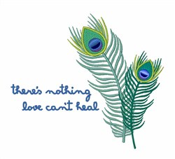 Nothing Love Cant Heal embroidery design
