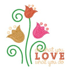 Love What You Do embroidery design
