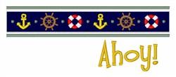 Nautical Border Ahoy! embroidery design