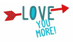 Love Your More! embroidery design