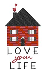Love Your Life embroidery design