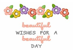 Beautiful Wishes embroidery design