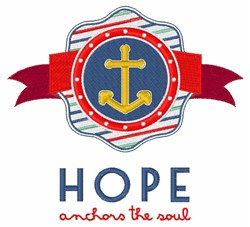 Hope Anchors Soul embroidery design