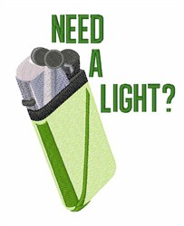 Need a Light? embroidery design