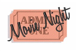 Movie Night Ticket Stub embroidery design