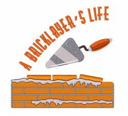 Bricklayers Life embroidery design