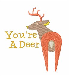 Youre A Deer embroidery design