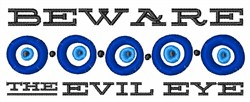 Beware Evil Eye embroidery design