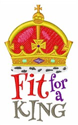 Fit For A King embroidery design