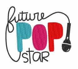Future Pop Star embroidery design