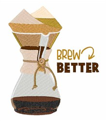 Brew Better embroidery design