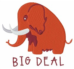 Big Deal Mammoth embroidery design