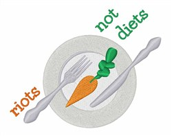 Riots Not Diets embroidery design