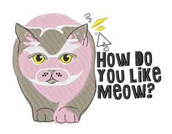You Like Meow embroidery design