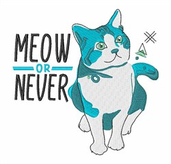 Meow Or Never embroidery design