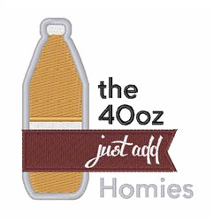 The 40 Oz embroidery design