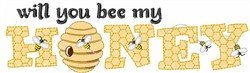Will You Bee My Honey embroidery design